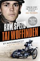 Raw Speed - The Autobiography of the...