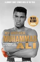 My Brother, Muhammad Ali: The...