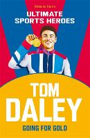 Heroes: Tom Daley