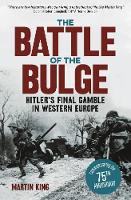 The Battle of the Bulge: The Allies'...