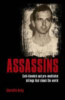 Assassins: Cold-blooded and...