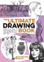 The Ultimate Drawing Book: Essential...