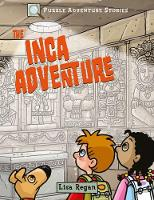 Puzzle Adventure Stories: The Inca...