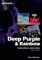 Deep Purple and Rainbow 1968-1979:...