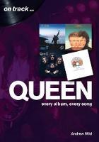 Queen: Every Album, Every Song  (On...