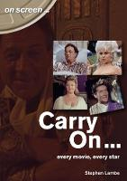 Carry On... Every Movie, Every Star...