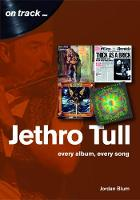 Jethro Tull: Every Album, Every Song ...