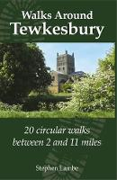 Walking Around Tewkesbury: 20 ...
