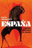 Espana: A Brief History of Spain