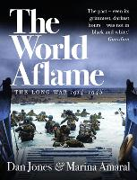 The World Aflame: The Long War,...