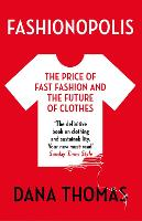 Fashionopolis: The Price of Fast...