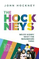 The Hockneys: Never Worry What the...