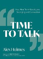 Time to Talk: How Men Think About...