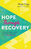 Hope through Recovery: Your Guide to...