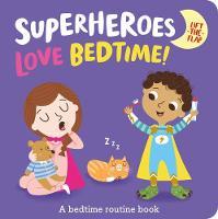 Superheroes LOVE Bedtime!
