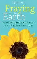 Praying for the Earth: Remembering ...