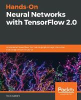 Hands-On Neural Networks with...
