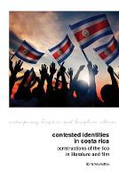 Contested Identities in Costa Rica:...