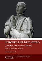 Chronicle of King Pedro Volumes 1 - ...