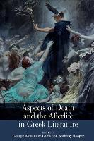 Aspects of Death and the Afterlife in...
