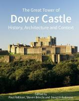 The Great Tower of Dover Castle:...
