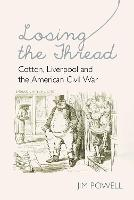 Losing the Thread: Cotton, Liverpool...