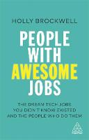 People with Awesome Jobs: The Dream...