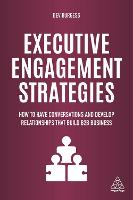 Executive Engagement Strategies: How...