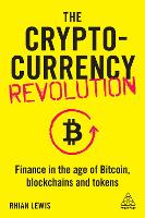 The Cryptocurrency Revolution: ...