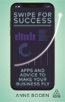 Swipe for Success: Apps and Advice to...