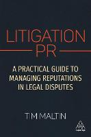 Litigation PR: A Practical Guide to...