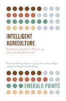 Intelligent Agriculture: Developing a...
