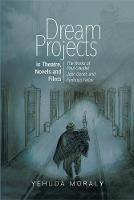Dream Projects in Theatre, Novels and...
