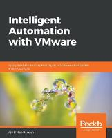 Intelligent Automation with VMware:...