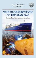 The Globalization of Russian Gas:...