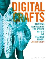 Digital Crafts: Industrial...