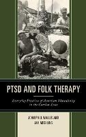 PTSD and Folk Therapy: Everyday...