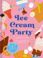 Ice Cream Party: Mix and Match to...