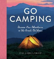 Go Camping: Discover New Adventures ...