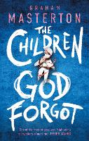 The Children God Forgot