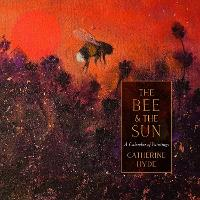 The Bee and the Sun: A Book of Paintings