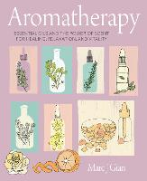 Aromatherapy: Essential Oils and the...
