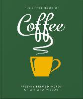The Little Book of Coffee: No filter