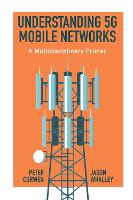 Understanding 5G Mobile Networks: A...