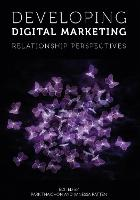 Developing Digital Marketing:...