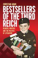 Bestsellers of the Third Reich:...