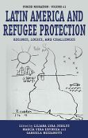 Latin America and Refugee Protection:...