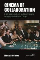 Cinema of Collaboration: DEFA...