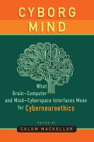 Cyborg Mind: What Brain-Computer and...