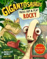 Gigantosaurus: Press Out and Play ROCKY